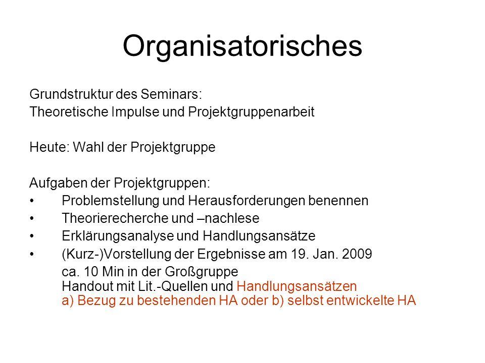Organisatorisches Grundstruktur des Seminars: