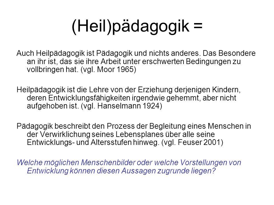 (Heil)pädagogik =
