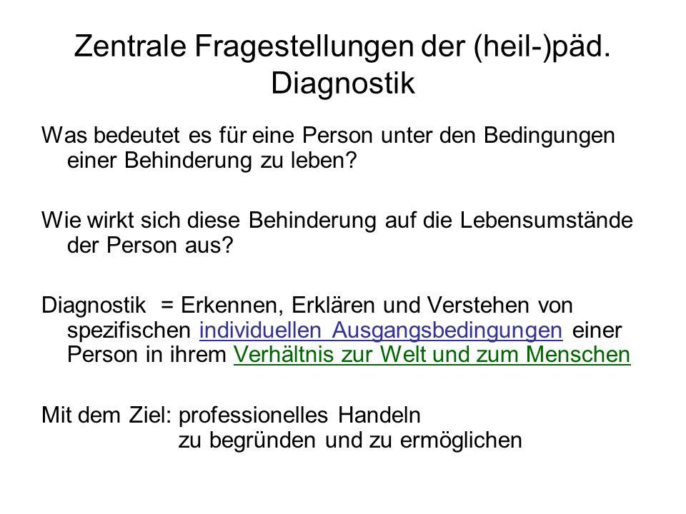 Zentrale Fragestellungen der (heil-)päd. Diagnostik