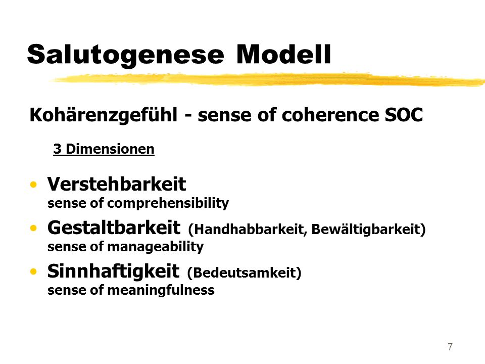 Salutogenese Modell Kohärenzgefühl - sense of coherence SOC 3 Dimensionen. Verstehbarkeit sense of comprehensibility.