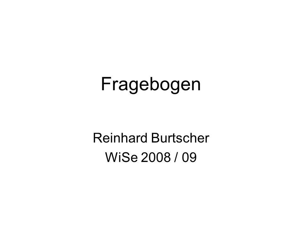 Reinhard Burtscher WiSe 2008 / 09