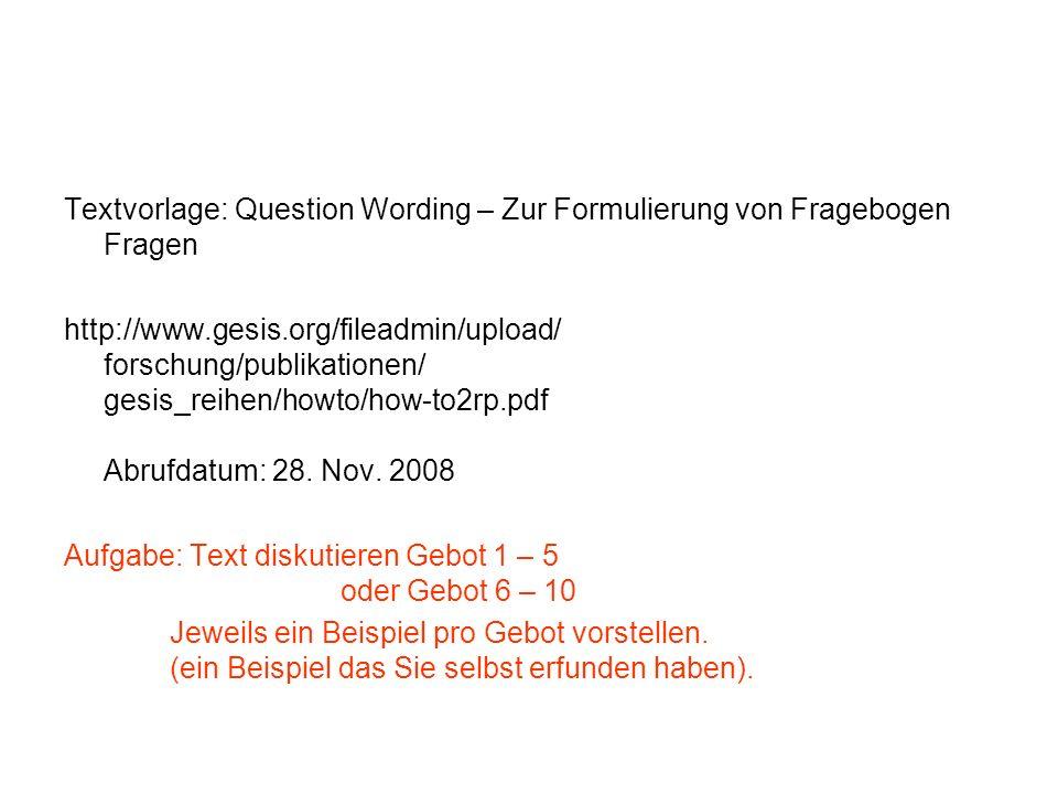 Textvorlage: Question Wording – Zur Formulierung von Fragebogen Fragen