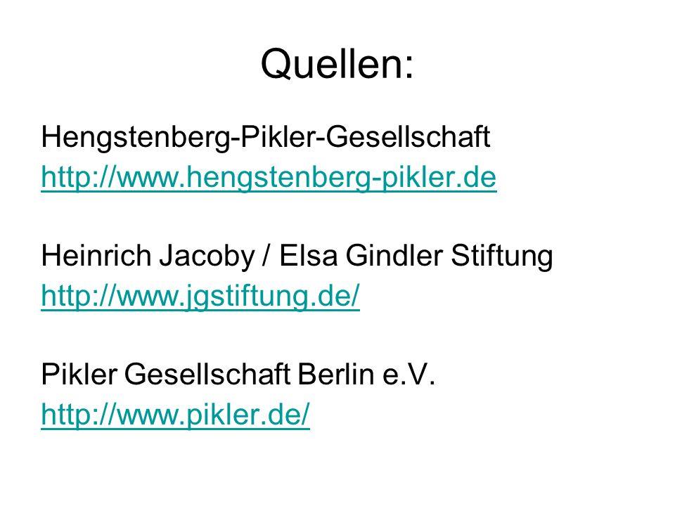 Quellen: Hengstenberg-Pikler-Gesellschaft