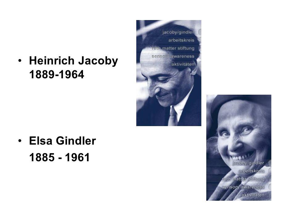 Heinrich Jacoby 1889-1964 Elsa Gindler 1885 - 1961