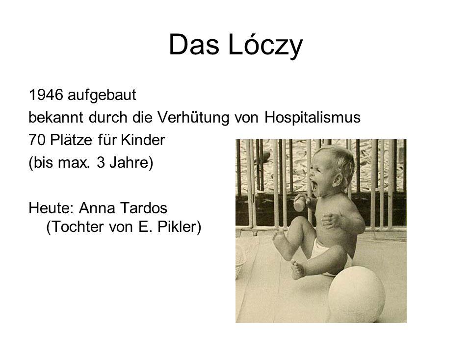 Das Lóczy 1946 aufgebaut bekannt durch die Verhütung von Hospitalismus