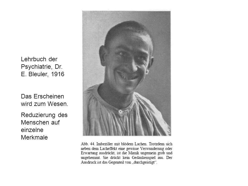 Lehrbuch der Psychiatrie, Dr. E. Bleuler, 1916