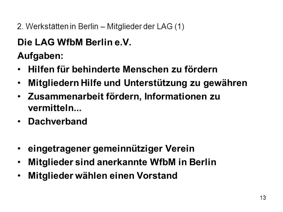 2. Werkstätten in Berlin – Mitglieder der LAG (1)