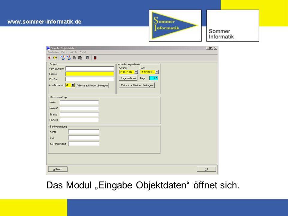 """Das Modul """"Eingabe Objektdaten öffnet sich."""