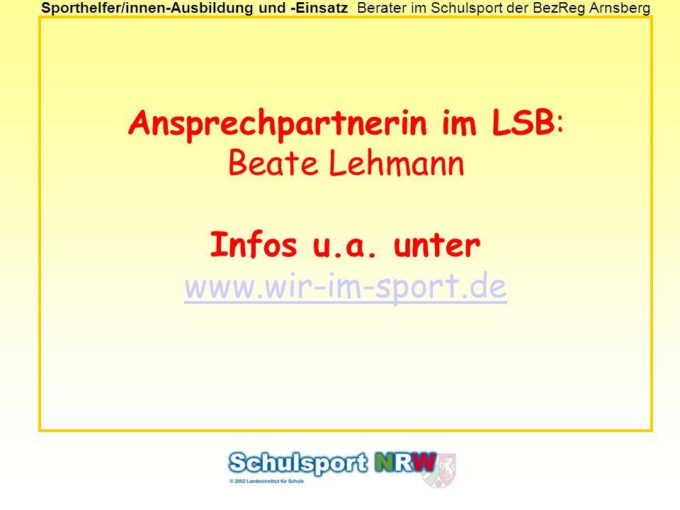 Ansprechpartnerin im LSB: Beate Lehmann Infos u. a. unter www