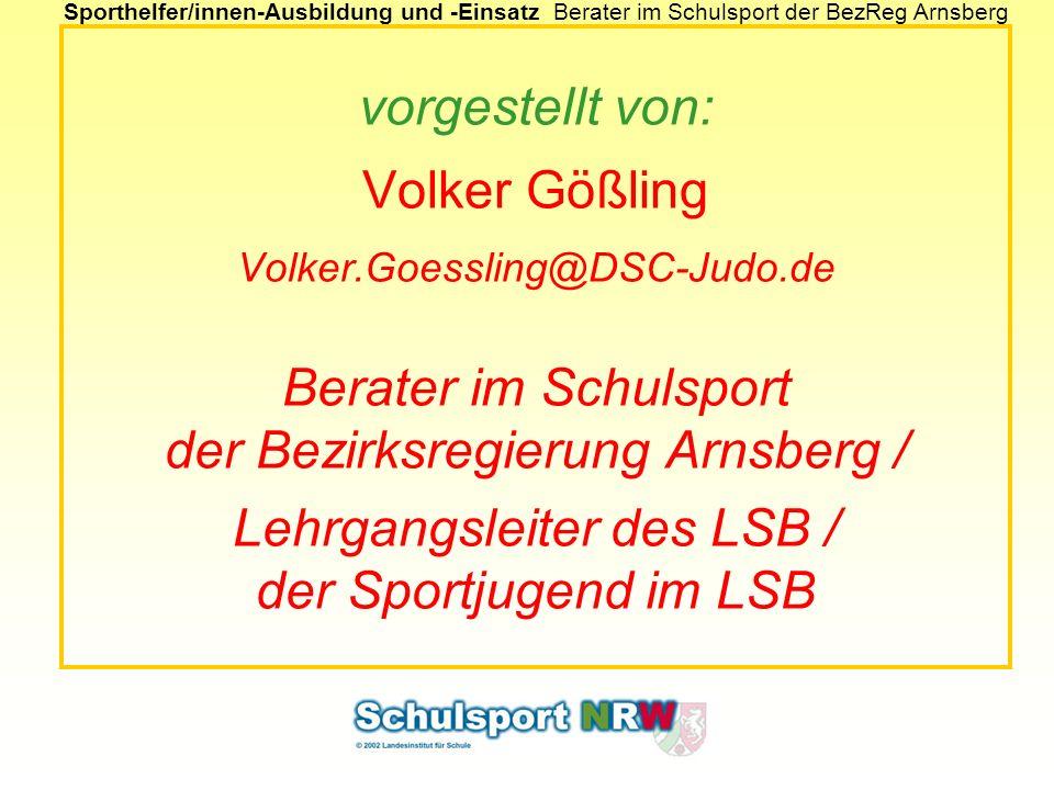 vorgestellt von: Volker Gößling Volker. Goessling@DSC-Judo