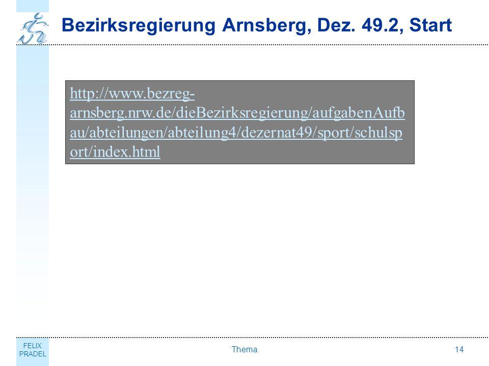 Bezirksregierung Arnsberg, Dez. 49.2, Start