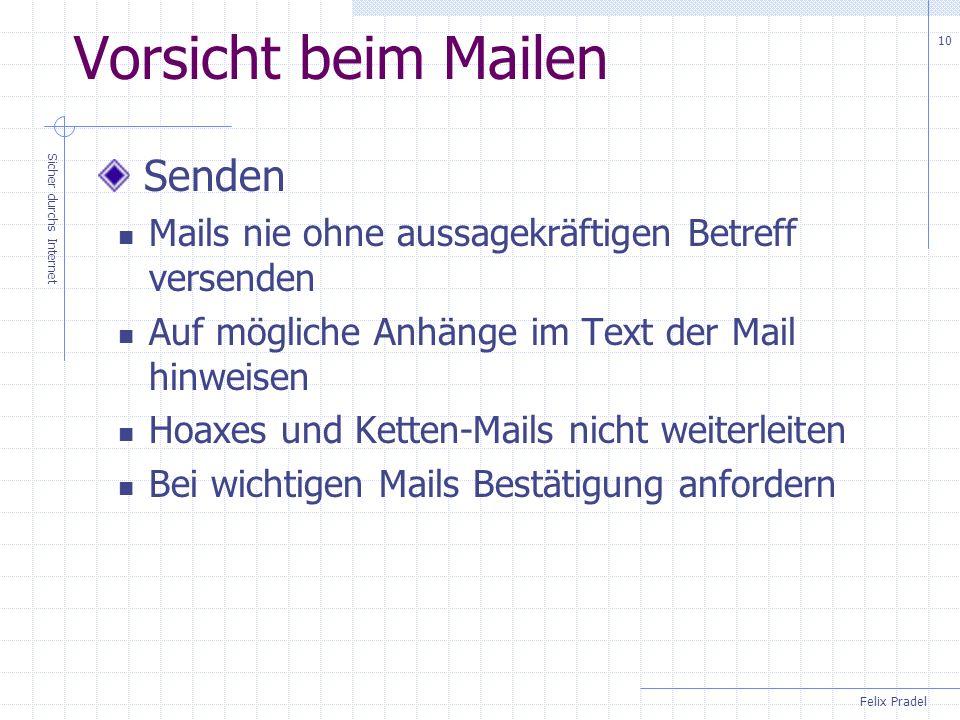 Vorsicht beim Mailen Senden