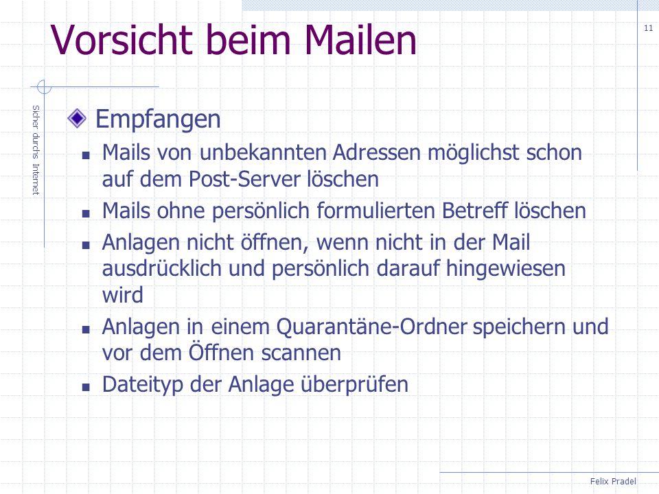 Vorsicht beim Mailen Empfangen