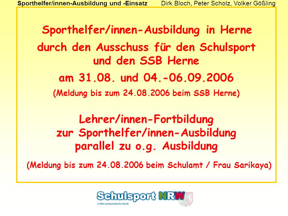 Sporthelfer/innen-Ausbildung in Herne durch den Ausschuss für den Schulsport und den SSB Herne am 31.08.