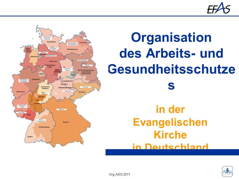 Organisation des Arbeits- und Gesundheitsschutzes