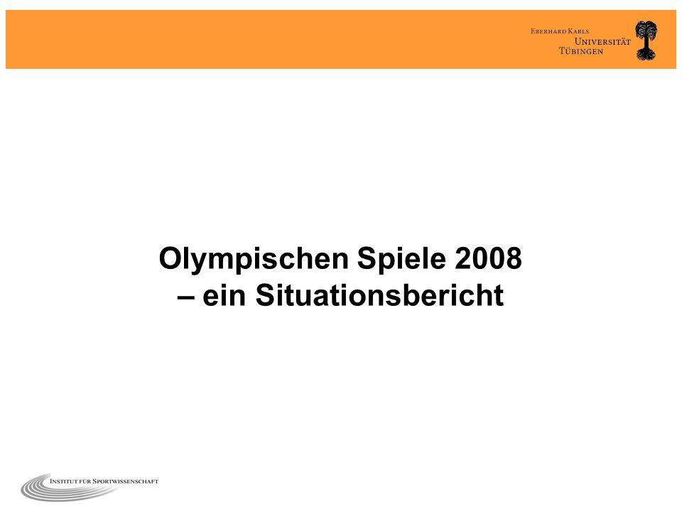 Olympischen Spiele 2008 – ein Situationsbericht