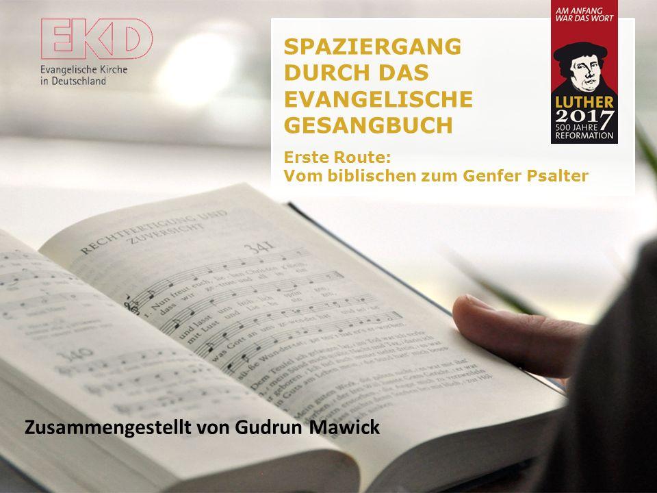 SPAZIERGANG DURCH DAS EVANGELISCHE GESANGBUCH