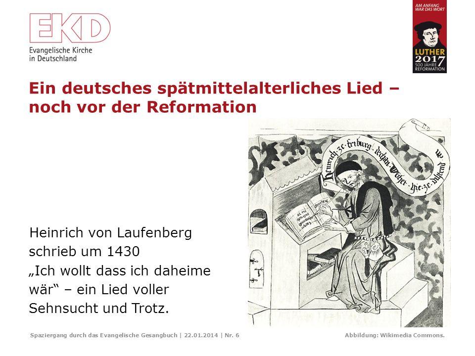 Ein deutsches spätmittelalterliches Lied – noch vor der Reformation
