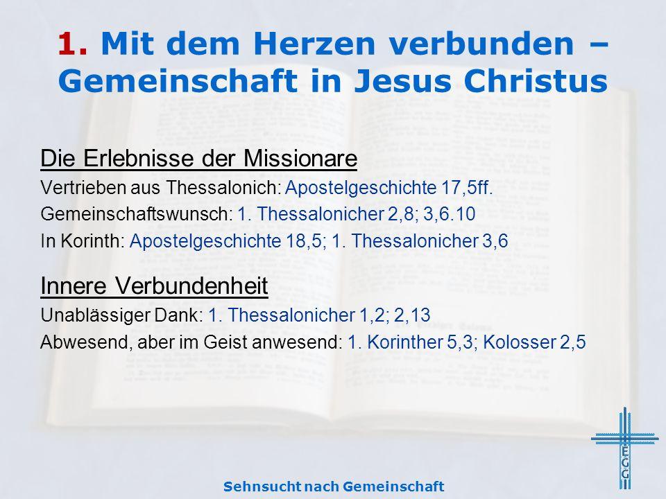 1. Mit dem Herzen verbunden – Gemeinschaft in Jesus Christus