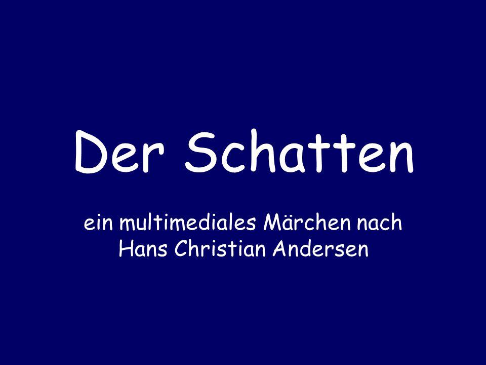 ein multimediales Märchen nach Hans Christian Andersen