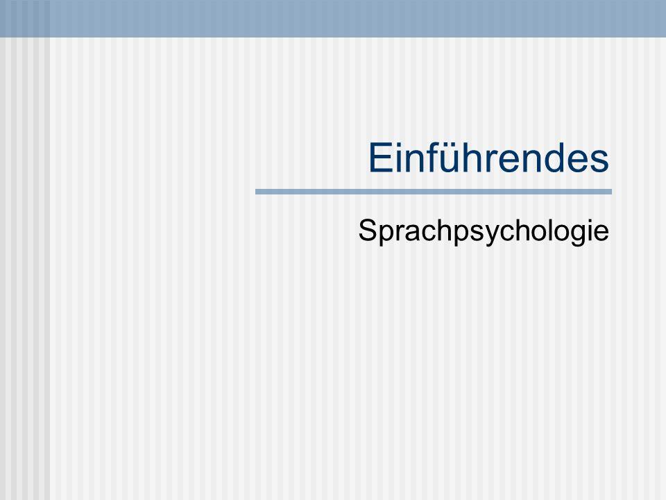 Einführendes Sprachpsychologie