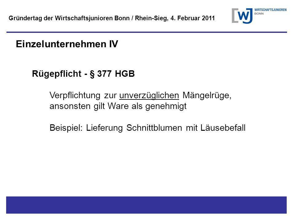 Einzelunternehmen IV Rügepflicht - § 377 HGB