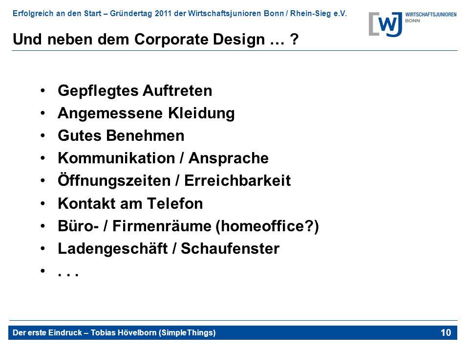 Und neben dem Corporate Design …