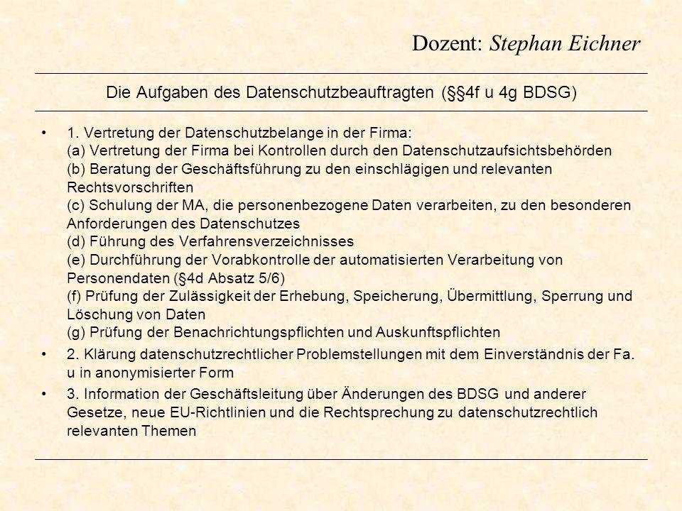 Die Aufgaben des Datenschutzbeauftragten (§§4f u 4g BDSG)