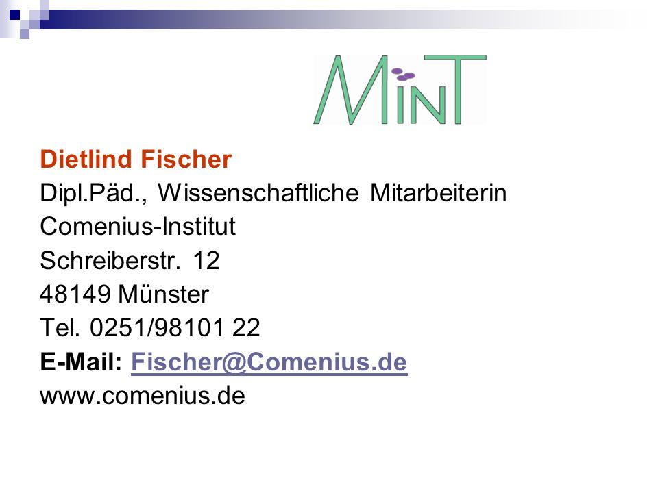 Dietlind Fischer Dipl.Päd., Wissenschaftliche Mitarbeiterin. Comenius-Institut. Schreiberstr. 12.