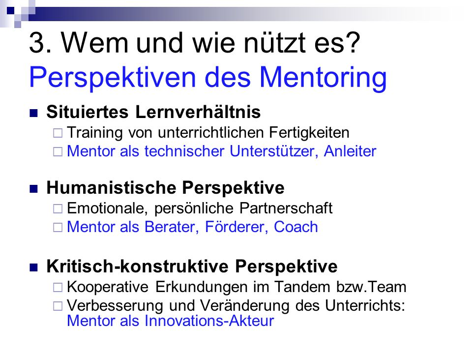 3. Wem und wie nützt es Perspektiven des Mentoring