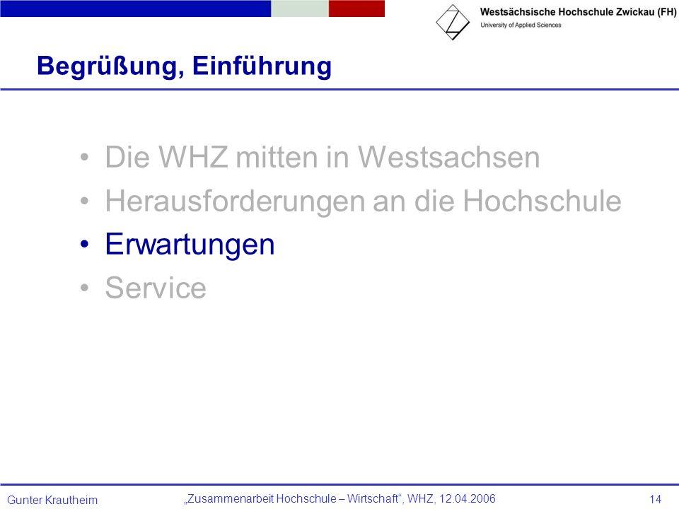 Die WHZ mitten in Westsachsen Herausforderungen an die Hochschule