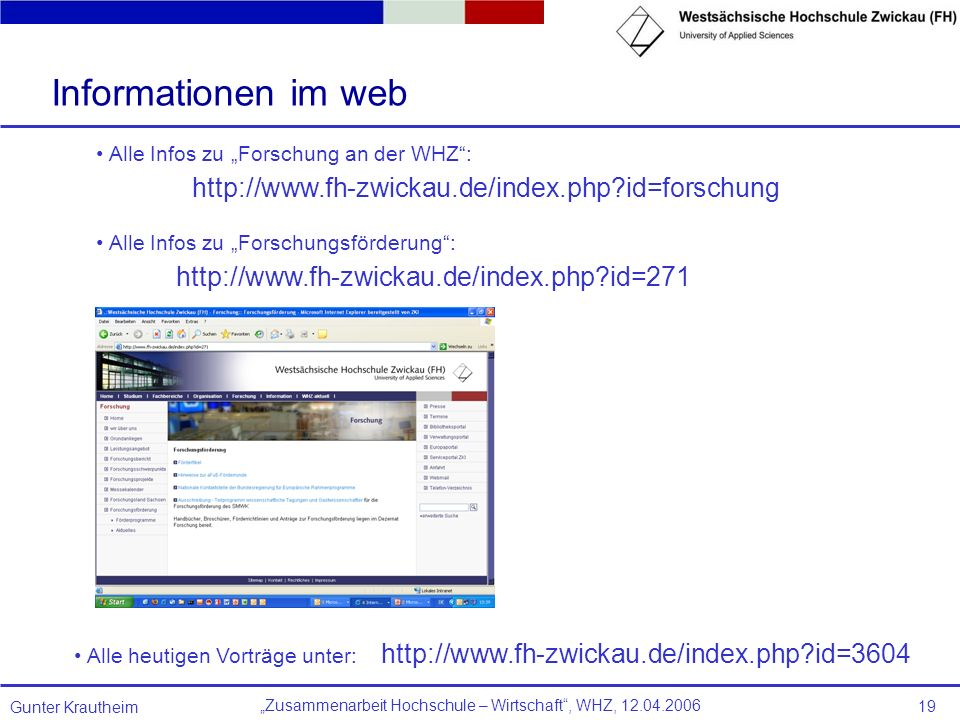 Informationen im web http://www.fh-zwickau.de/index.php id=forschung