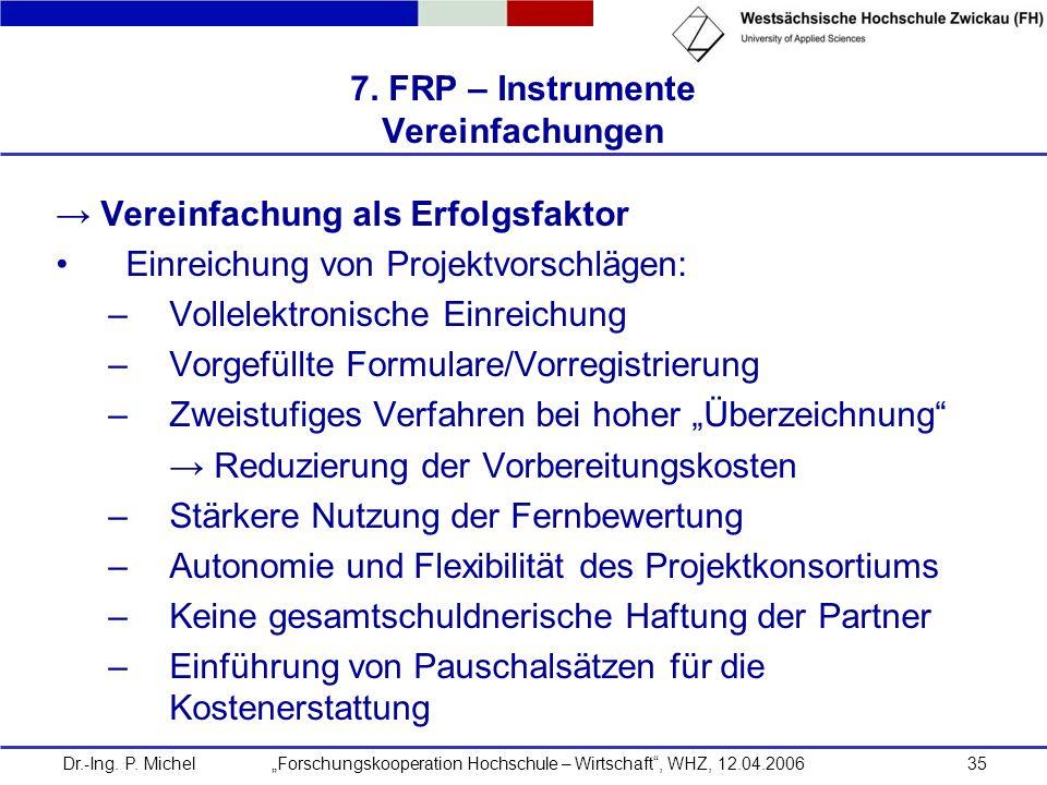 7. FRP – Instrumente Vereinfachungen