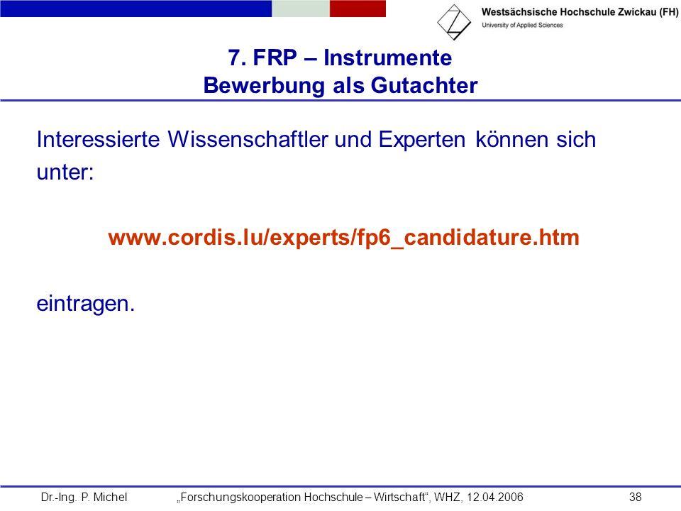 7. FRP – Instrumente Bewerbung als Gutachter
