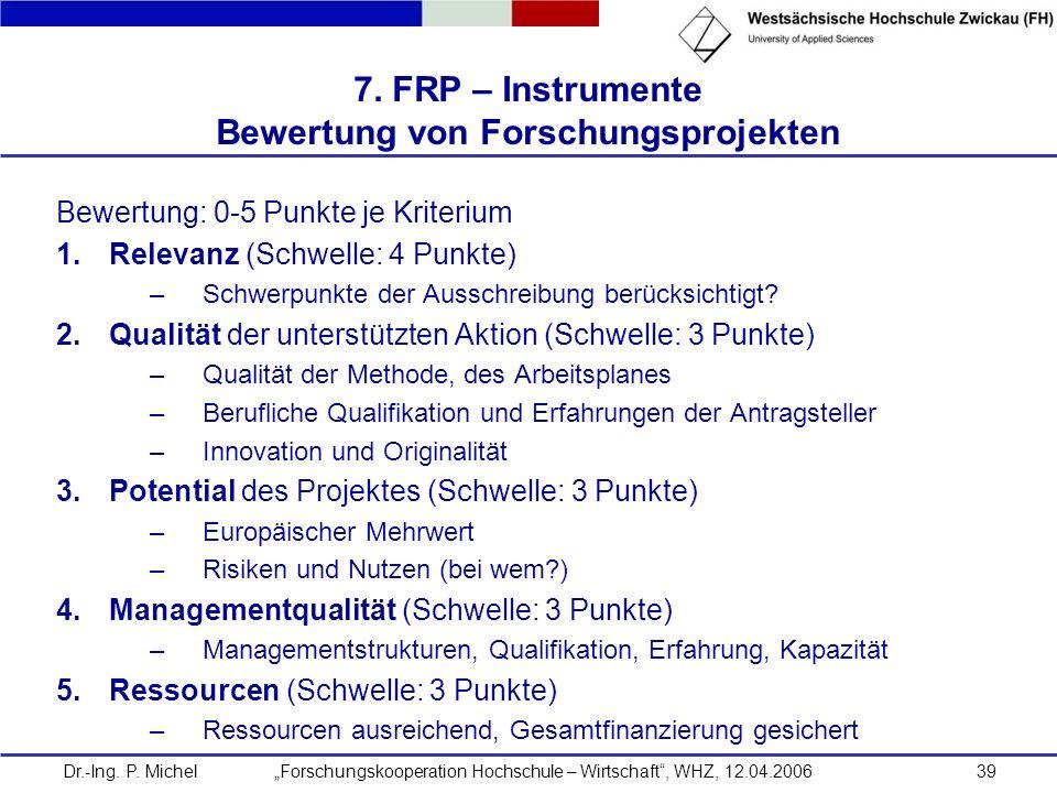 7. FRP – Instrumente Bewertung von Forschungsprojekten