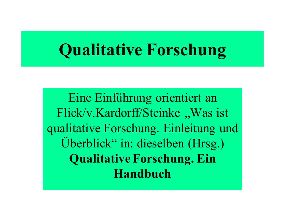 Qualitative Forschung