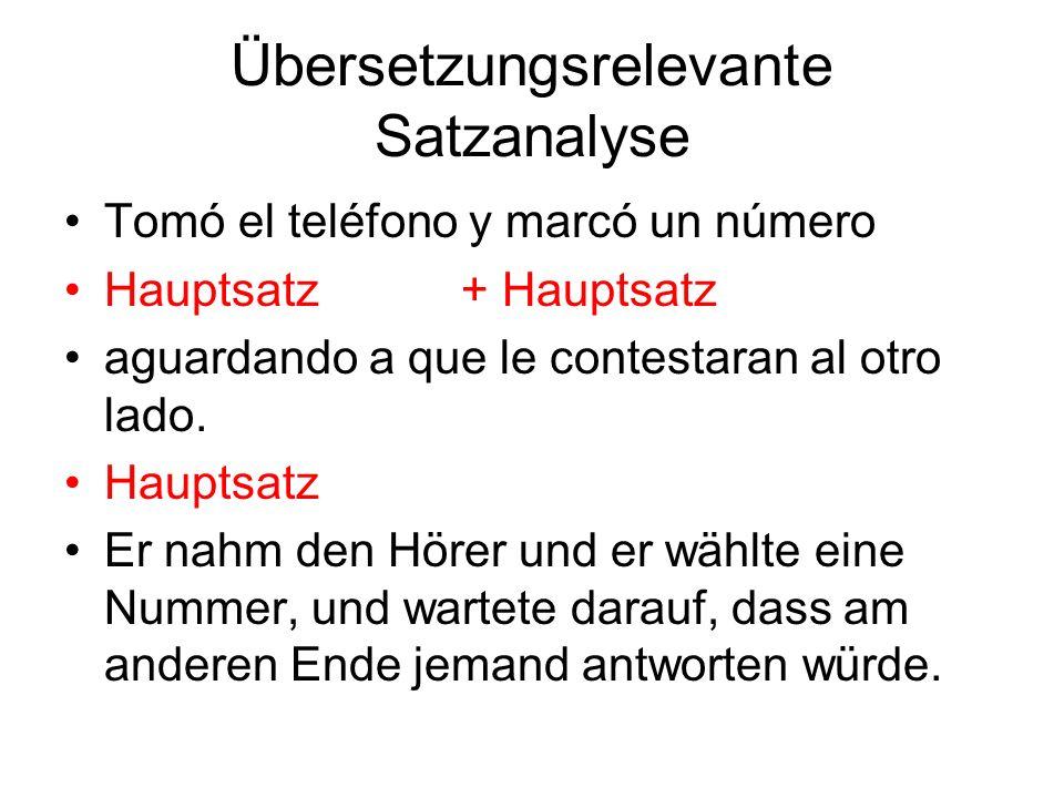 Übersetzungsrelevante Satzanalyse