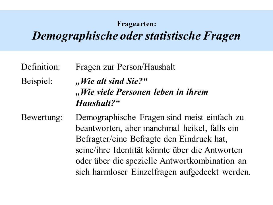 Fragearten: Demographische oder statistische Fragen