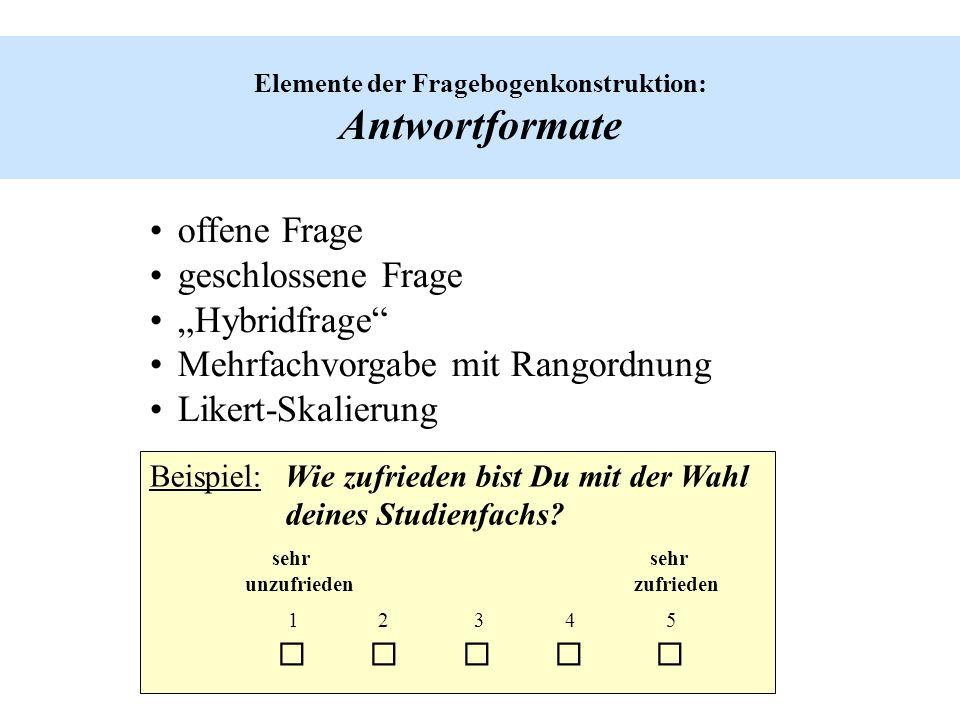Elemente der Fragebogenkonstruktion: Antwortformate