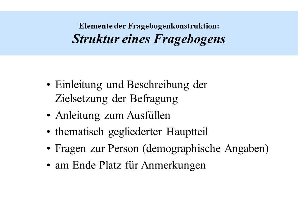 Elemente der Fragebogenkonstruktion: Struktur eines Fragebogens