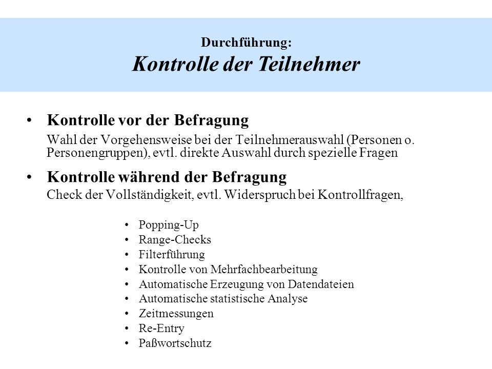 Durchführung: Kontrolle der Teilnehmer
