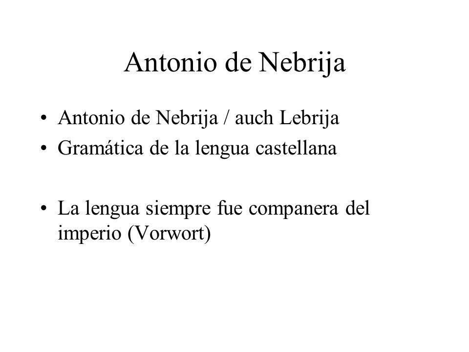 Antonio de Nebrija Antonio de Nebrija / auch Lebrija