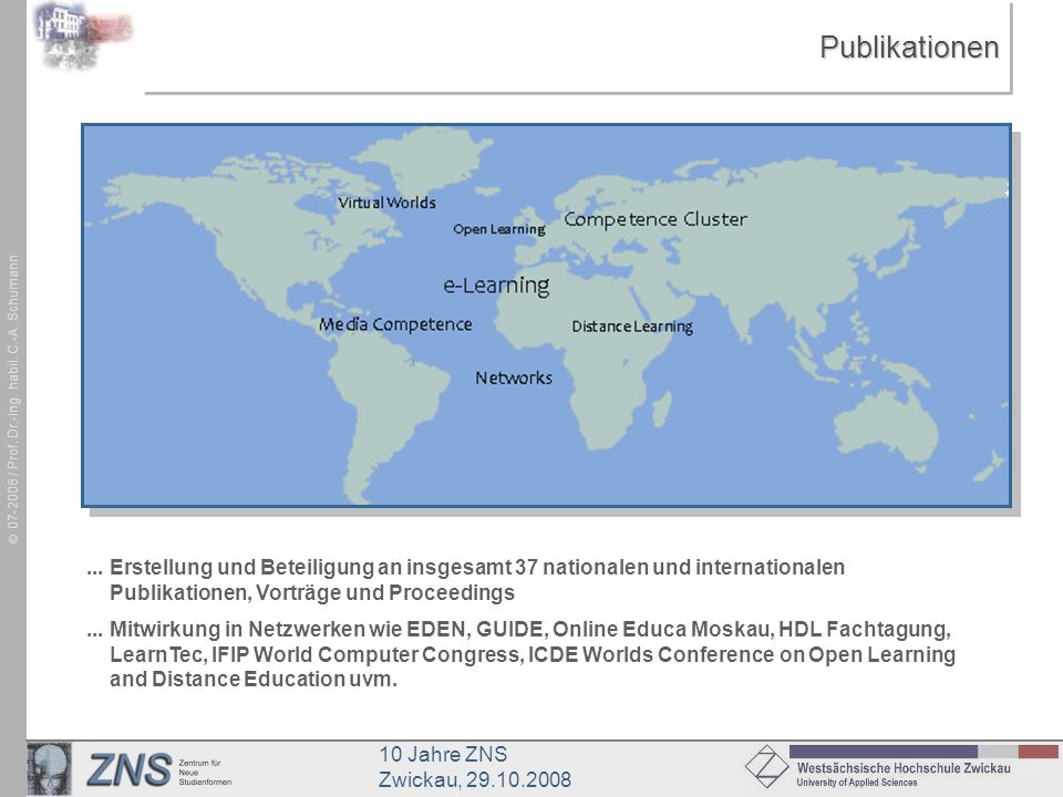 Publikationen ... Erstellung und Beteiligung an insgesamt 37 nationalen und internationalen Publikationen, Vorträge und Proceedings.