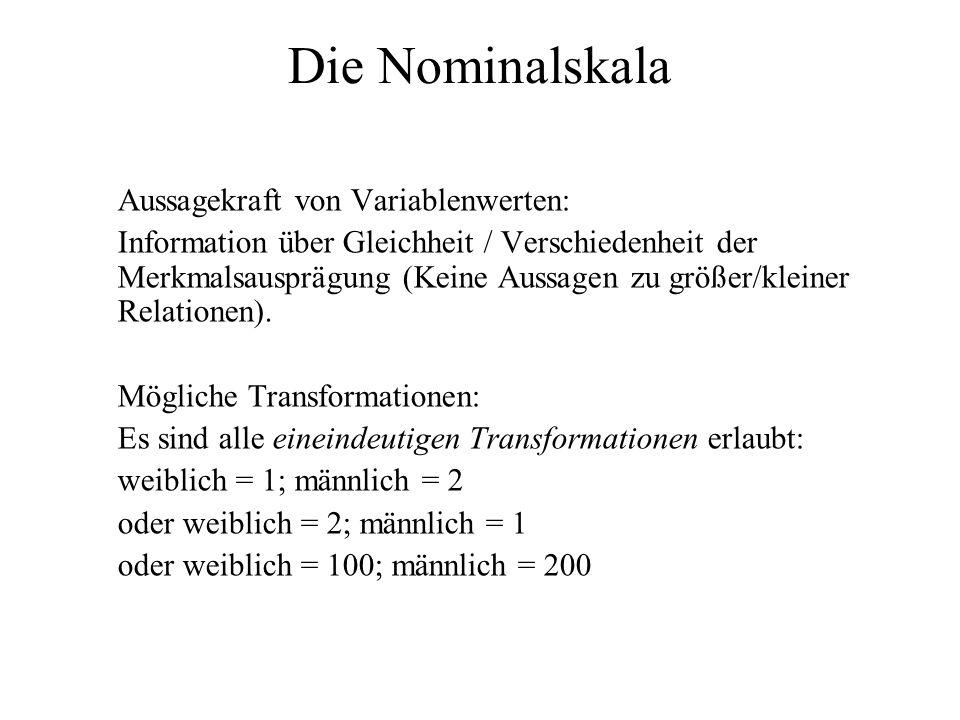 Die Nominalskala Aussagekraft von Variablenwerten: