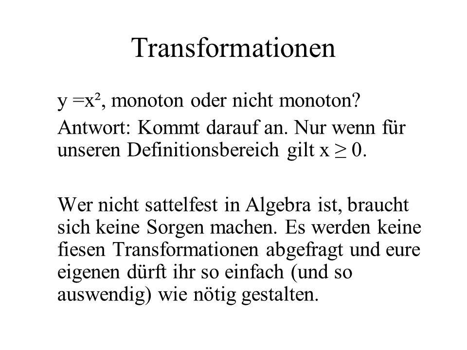 Transformationen y =x², monoton oder nicht monoton
