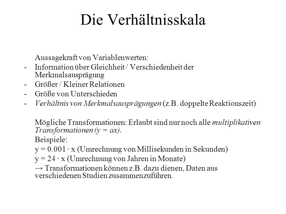 Die Verhältnisskala Aussagekraft von Variablenwerten: