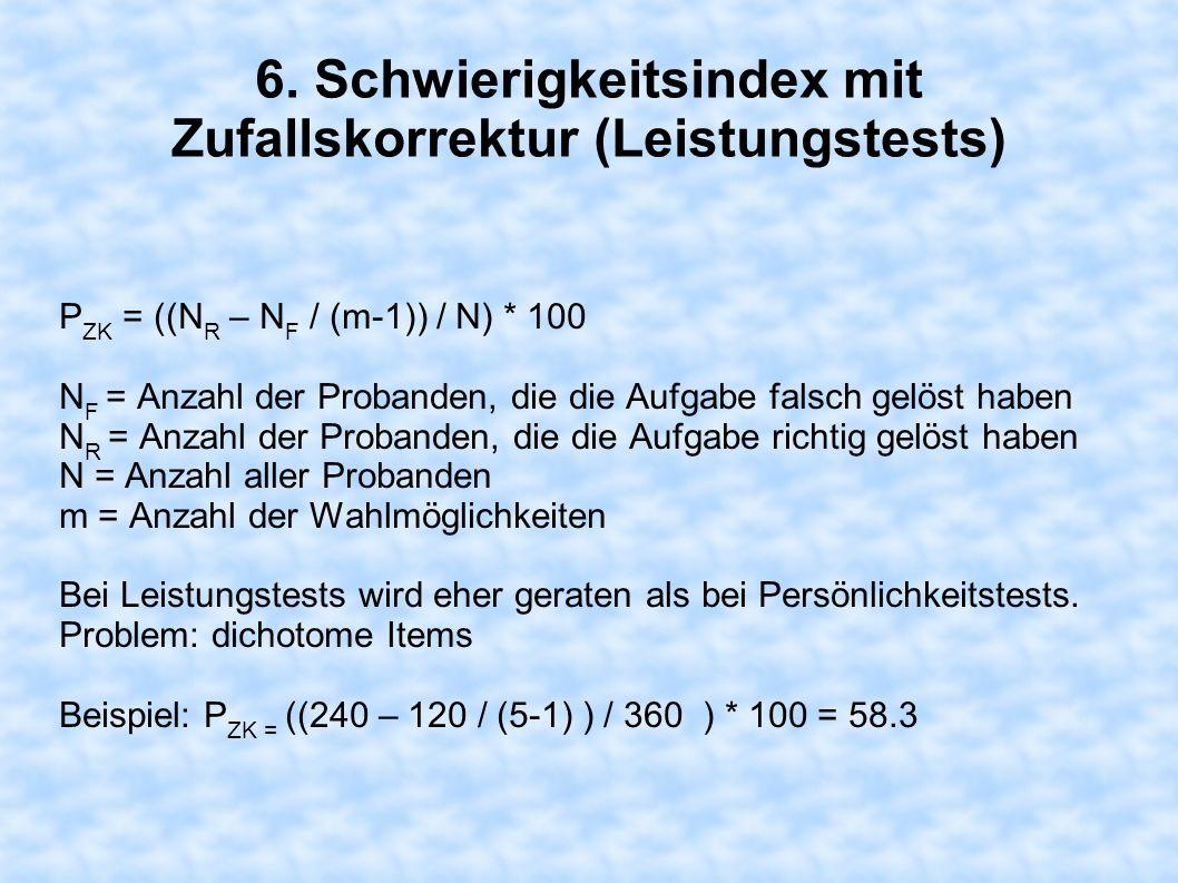 6. Schwierigkeitsindex mit Zufallskorrektur (Leistungstests)