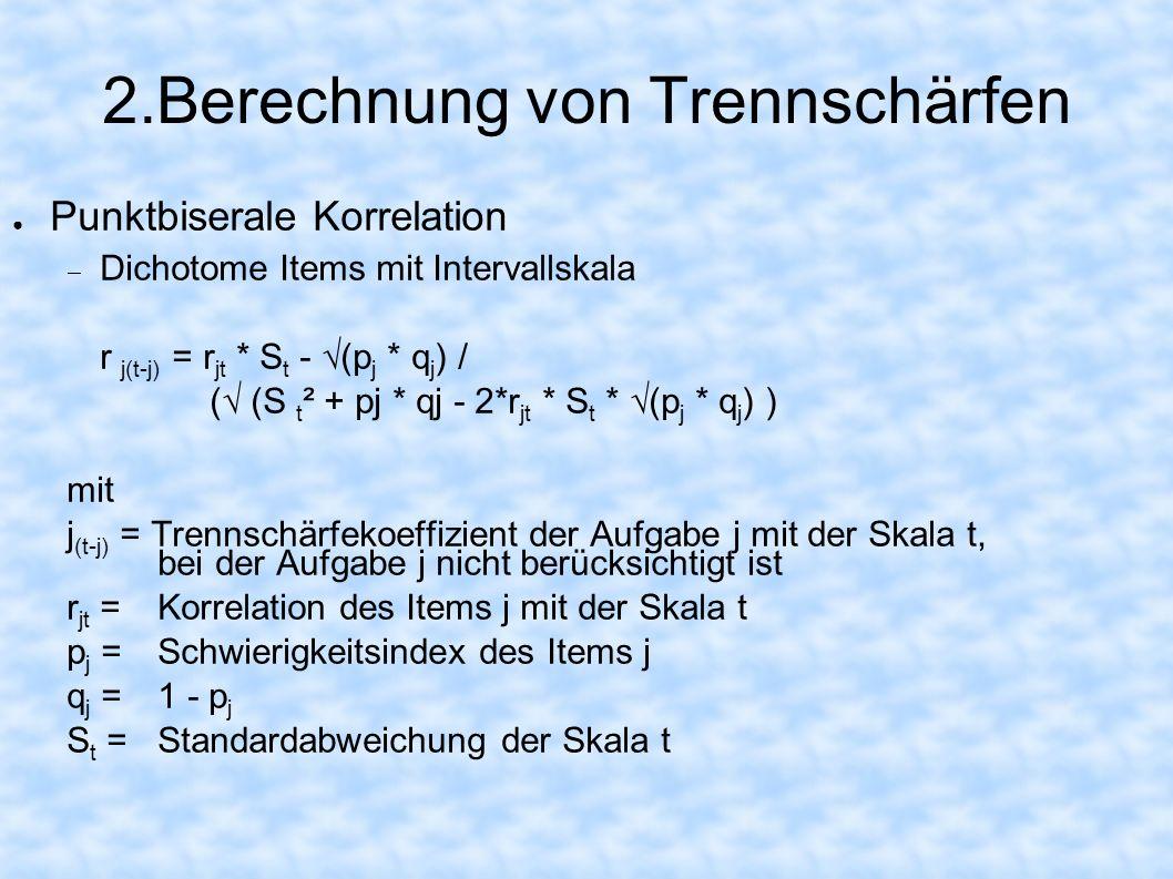 2.Berechnung von Trennschärfen