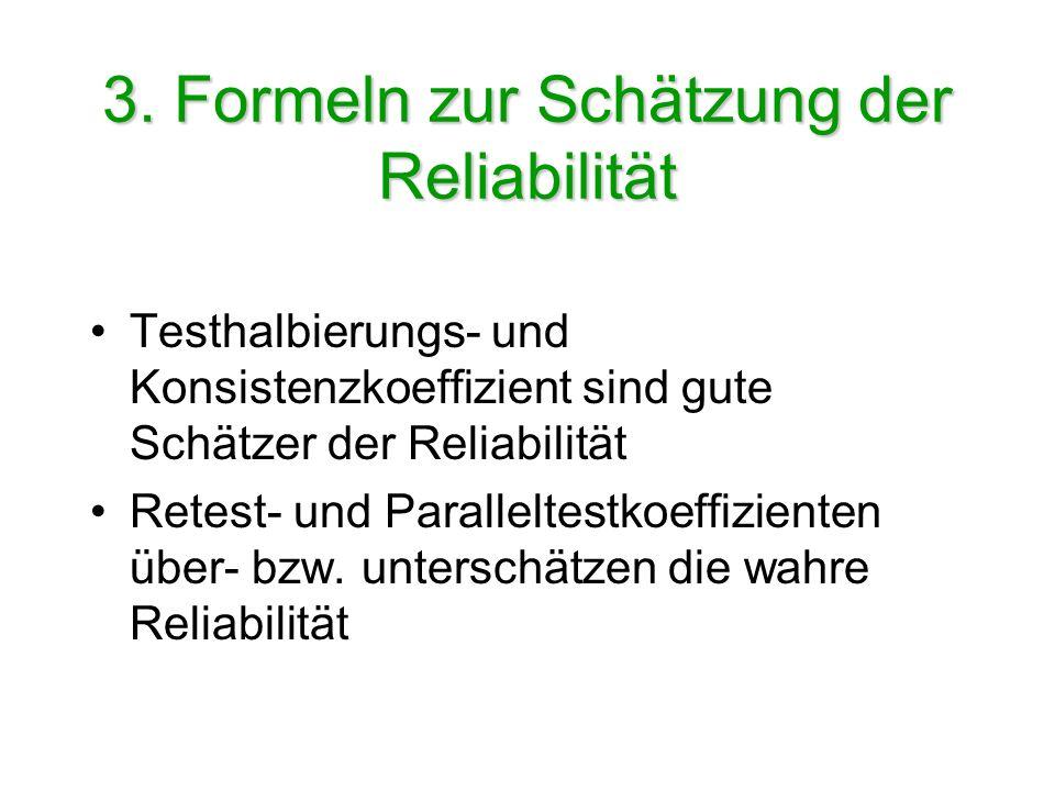 3. Formeln zur Schätzung der Reliabilität