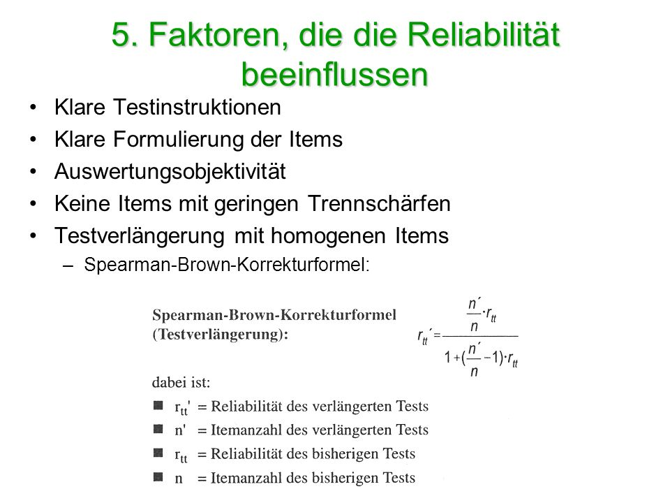 5. Faktoren, die die Reliabilität beeinflussen
